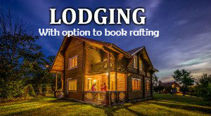 Lodging with Option to Book Rafting